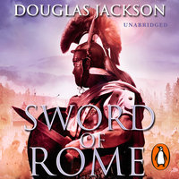 Sword of Rome - Douglas Jackson