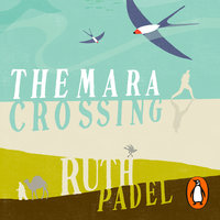 The Mara Crossing - Ruth Padel