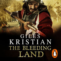The Bleeding Land - Giles Kristian