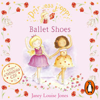 Princess Poppy: Ballet Shoes - Janey Louise Jones