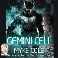 Gemini Cell - Myke Cole