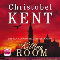The Killing Room - Christobel Kent