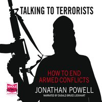 Talking to Terrorists - Jonathan Powell