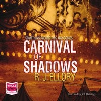 Carnival of Shadows - R.J. Ellory