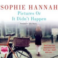 Pictures Or It Didn't Happen - Sophie Hannah