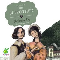 The Story of the Betrothed - Umberto Eco