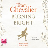 Burning Bright - Tracy Chevalier