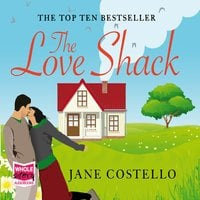 Love Shack, The - Jane Costello
