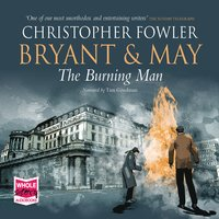 Bryant & May - The Burning Man - Christopher Fowler