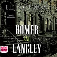Homer and Langley - E.L. Doctorow