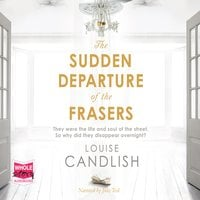 The Sudden Departure of The Frasers - Louise Candlish