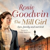 The Mill Girl - Rosie Goodwin