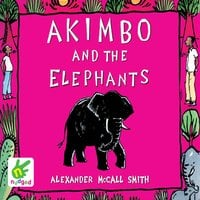 Akimbo and the Elephants - Alexander McCall Smith