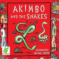 Akimbo and the Snakes - Alexander McCall Smith