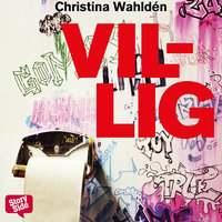 Villig - Christina Wahldén