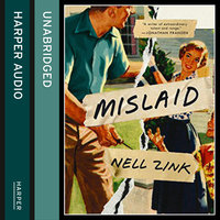 Mislaid - Nell Zink