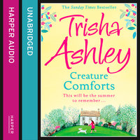 CREATURE COMFORTS - Trisha Ashley