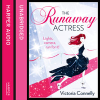 The Runaway Actress - Victoria Connelly