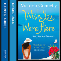 Wish You Were Here - Victoria Connelly