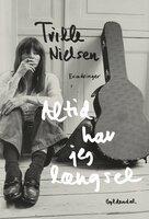 Altid har jeg længsel - Trille Nielsen