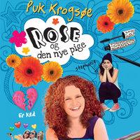 Rose og den nye pige - Puk Krogsøe