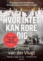 Hvor intet kan røre dig - Simone van der Vlugt