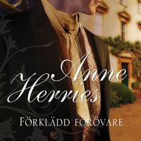 Förklädd förövare - Anne Herries
