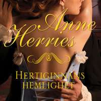 Hertiginnans hemlighet - Anne Herries