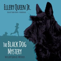 The Black Dog Mystery - Ellery Queen Jr.