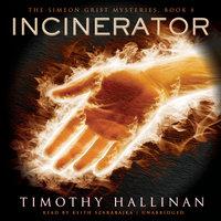Incinerator - Timothy Hallinan