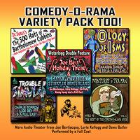 Comedy-O-Rama Variety Pack Too! - Lorie Kellogg,Joe Bevilacqua
