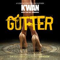 Gutter - K'wan