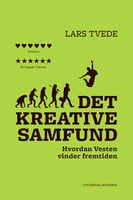 Det kreative samfund - Lars Tvede
