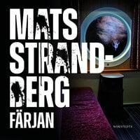 Färjan - Mats Strandberg