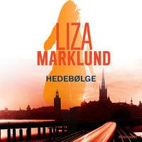 Hedebølge - Liza Marklund