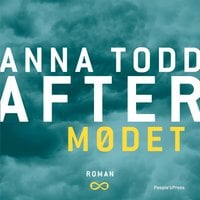 After - Mødet - Anna Todd