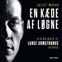 En kæde af løgne - Juliet Macur