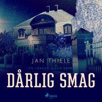 Dårlig smag - Jan Thiele