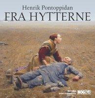 Fra hytterne - Henrik Pontoppidan