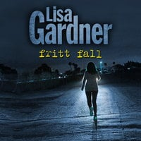 Fritt fall - Lisa Gardner