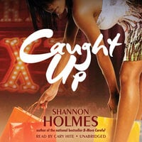 Caught Up - Shannon Holmes