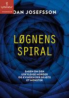 Løgnens spiral - Dan Josefsson
