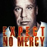 Expect No Mercy - en rockers erindringer - Søren Baastrup, Lennart Elkjær