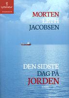 Den sidste dag på jorden - Morten Leth Jacobsen