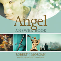 The Angel Answer Book - Robert J. Morgan
