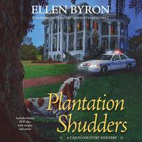 Plantation Shudders - Ellen Byron