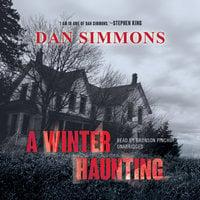 A Winter Haunting - Dan Simmons