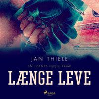 Længe leve - Jan Thiele