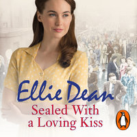 Sealed With a Loving Kiss - Ellie Dean