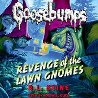 Revenge of the Lawn Gnomes - R.L. Stine